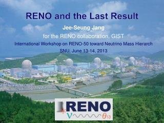 RENO and the Last Result