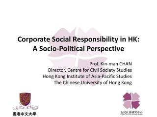 Corporate Social Responsibility in HK:  A Socio-Political Perspective