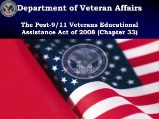 Department of Veteran Affairs The Post-9/11 Veterans Educational