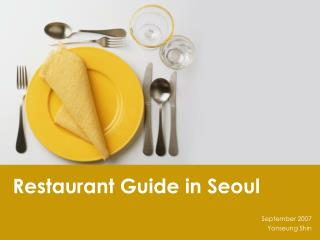 Restaurant Guide in Seoul