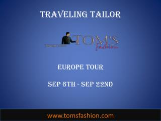 Toms Fashion Europe Tour - SEP 6th to 22nd