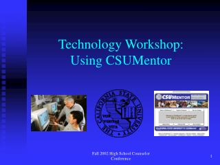 Technology Workshop: Using CSUMentor