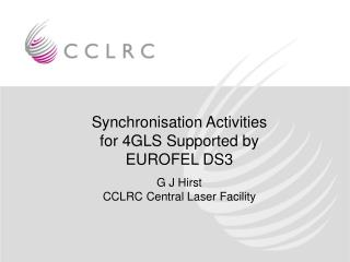 Synchronisation Activities for 4GLS Supported by EUROFEL DS3