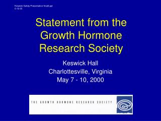Statement from the Growth Hormone Research Society