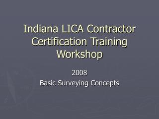 Indiana LICA Contractor Certification Training Workshop