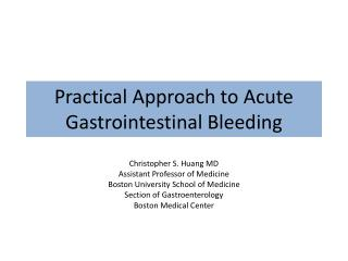 Practical Approach to Acute Gastrointestinal Bleeding