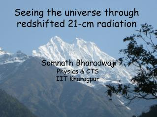 Seeing the universe through  redshifted 21-cm radiation
