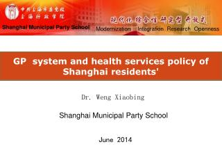 GP  system and health services policy of Shanghai residents'