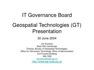 IT Governance Board Geospatial Technologies (GT)  Presentation