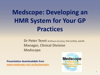 Medscope: Developing an HMR System for Your GP Practices