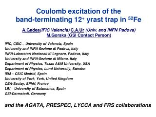 Coulomb excitation of the  band-terminating 12 +  yrast trap in  52 Fe