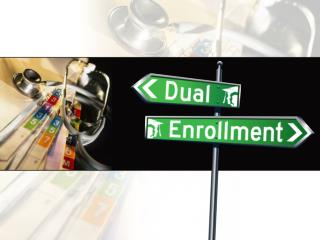 What is Dual Enrollment?