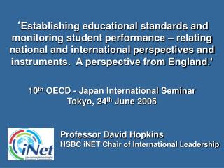 Establishing educational standards and monitoring student performance   relating national and international perspective