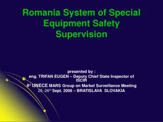 Romania System of Special  Equipment Safety  Supervision