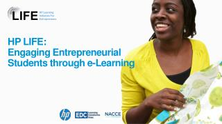 HP  LIFE: Engaging  Entrepreneurial Students through  e-Learning