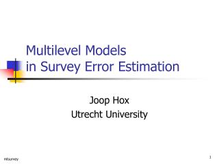 Multilevel Models in Survey Error Estimation