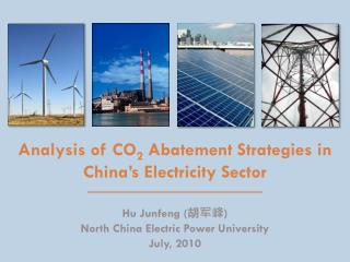 Analysis of CO 2  Abatement Strategies in China's Electricity Sector