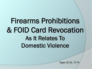 Firearms Prohibitions & FOID Card Revocation As It Relates To Domestic Violence