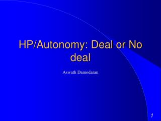 HP/Autonomy: Deal or No deal