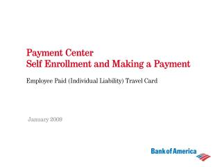 Payment Center   Self Enrollment and Making a Payment