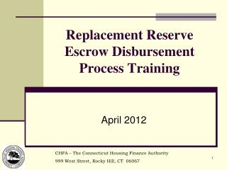 Replacement Reserve Escrow Disbursement Process Training
