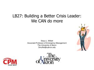 LB27: Building a Better Crisis Leader: We CAN do more