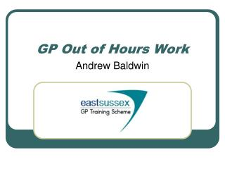 GP Out of Hours Work