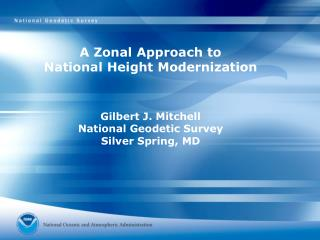 A Zonal Approach to  National Height Modernization