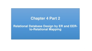 Relational Database Design by ER- and EER-to-Relational Mapping