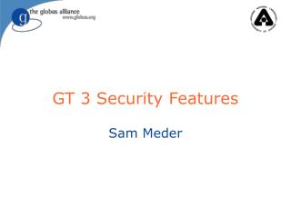 GT 3 Security Features
