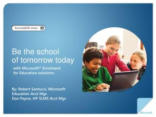 Be the school  of tomorrow today