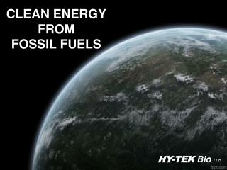 CLEAN ENERGY FROM FOSSIL FUELS
