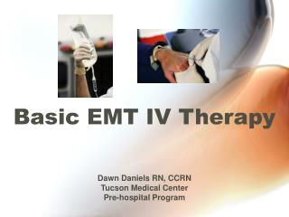 Basic EMT IV Therapy