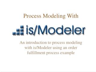 Process Modeling With
