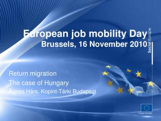 European job mobility Day Brussels, 16 November 2010
