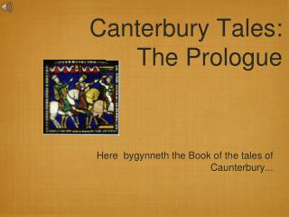 Canterbury Tales: The Prologue
