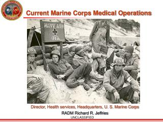 Current Marine Corps Medical Operations