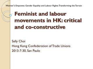 Feminist and labour movements in HK: critical and co-constructive