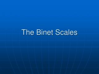 The Binet Scales