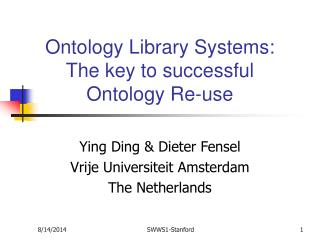 Ontology Library Systems:  The key to successful Ontology Re-use