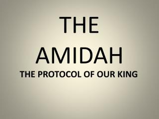 THE AMIDAH