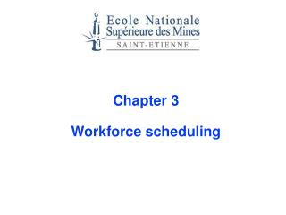 Chapter 3 Workforce scheduling