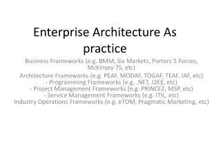Enterprise Architecture As practice