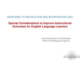 The School District of Philadelphia Office of Multilingual Programs