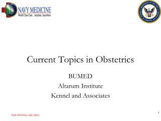 Current Topics in Obstetrics