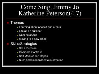 Come Sing, Jimmy Jo Katherine Peterson(4.7)