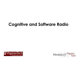 Cognitive and Software Radio