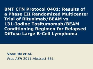 Vose JM et al. Proc ASH  2011;Abstract 661.