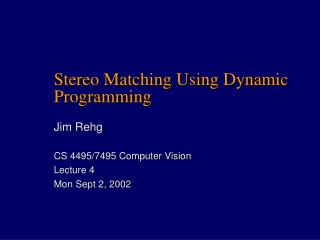 Stereo Matching Using Dynamic Programming