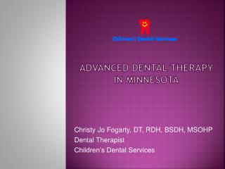 Advanced Dental Therapy in Minnesota